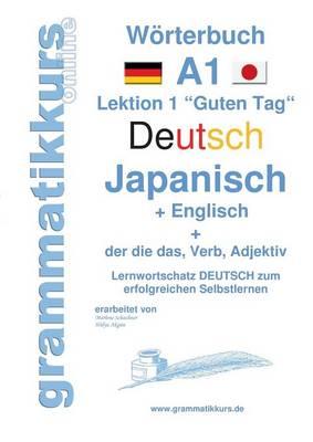Woerterbuch Deutsch - Japanisch - Englisch Niveau A1 (Paperback)