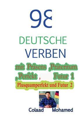 98 Deutsche Verben Mit Prasens, Prateritum .... (Paperback)