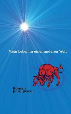 Mein Leben in Einer Anderen Welt (Paperback)