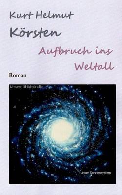 Aufbruch Ins Weltall (Paperback)