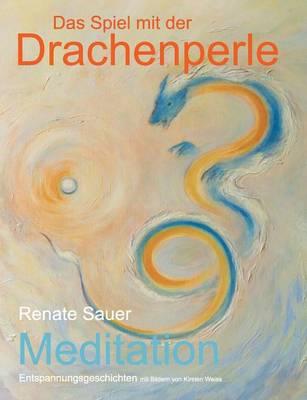 Das Spiel Mit Der Drachenperle (Paperback)