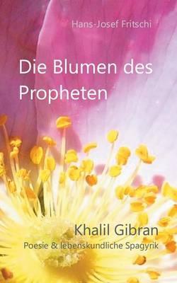 Die Blumen des Propheten (Paperback)