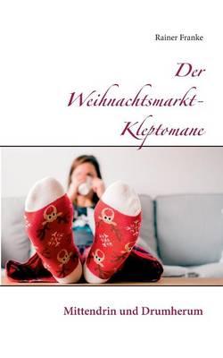 Weihnachtsmarkt W.Der Weihnachtsmarkt Kleptomane By Landesvermessungsamt Baden W Urttemberg Waterstones