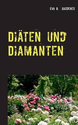 Diaten Und Diamanten (Paperback)