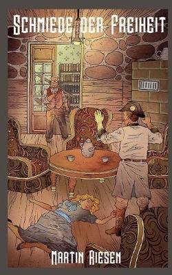 Schmiede Der Freiheit (Paperback)