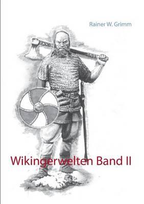 Wikingerwelten Band II (Paperback)