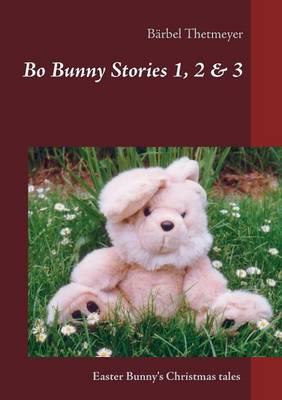 Bo Bunny Stories No 1, 2 & 3 (Paperback)