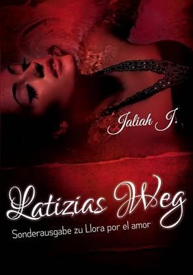 Latizias Weg (Paperback)