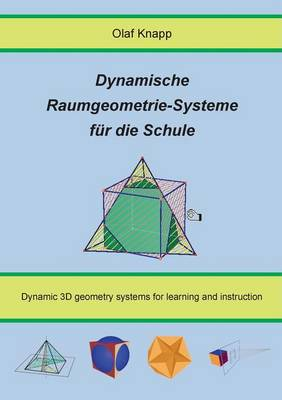 Dynamische Raumgeometrie-Systeme fur die Schule (Paperback)