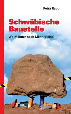Schwabische Baustelle (Paperback)