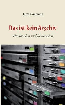 Das Ist Kein Arschiv (Paperback)