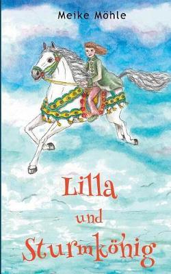 Lilla Und Sturmkonig (Paperback)