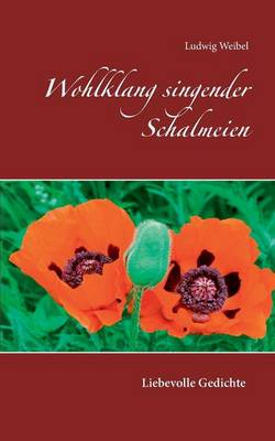 Wohlklang Singender Schalmeien (Paperback)