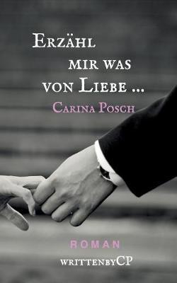 Erzahl Mir Was Von Liebe ... (Paperback)