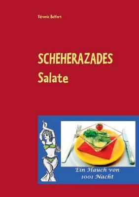 Scheherazades Salate (Paperback)