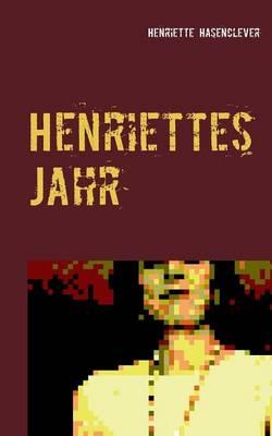 Henriettes Jahr (Paperback)