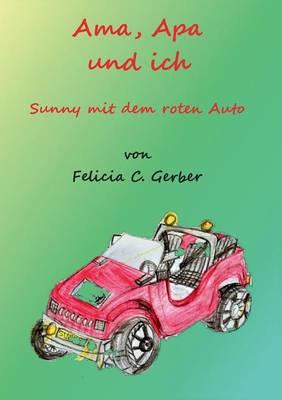 AMA, APA Und Ich (Paperback)