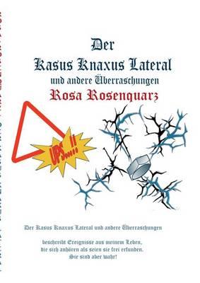 Der Kasus Knaxus Lateral (Paperback)