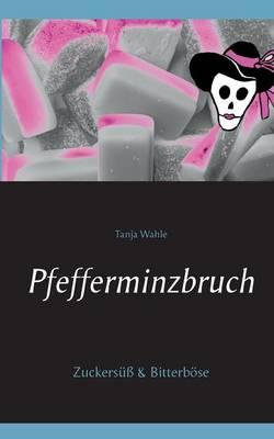 Pfefferminzbruch (Paperback)