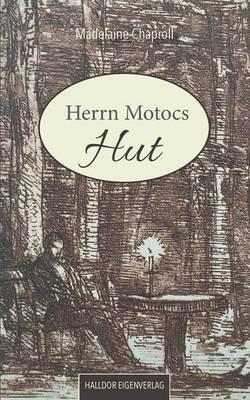 Herrn Motocs Hut (Paperback)