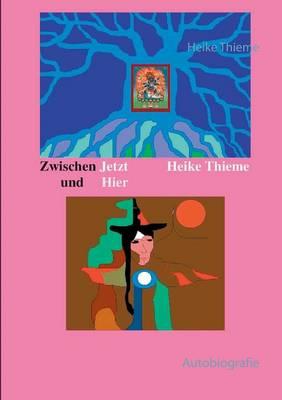 Zwischen Jetzt Und Hier (Paperback)