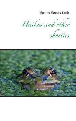 Haikus and Other Shorties (Paperback)
