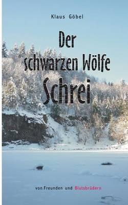 Der Schwarzen Wolfe Schrei (Paperback)