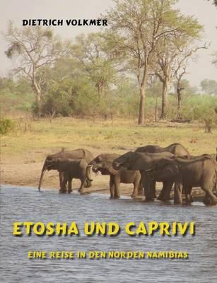 Etosha Und Caprivi (Paperback)