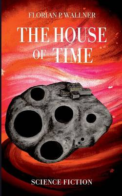 The House of Time (Paperback)