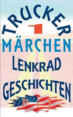Trucker Marchen (Paperback)