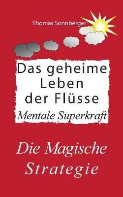 Das Geheime Leben Der FLuSse (Paperback)
