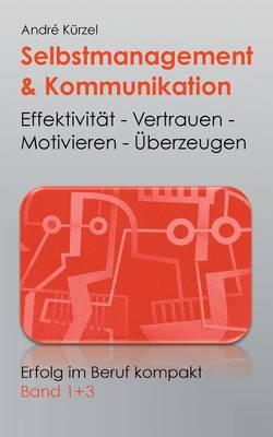 Selbstmanagement & Kommunikation (Paperback)