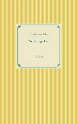 Neun Tage Frau (Paperback)