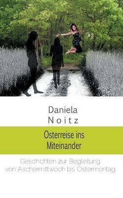 Osterreise Ins Miteinander (Paperback)