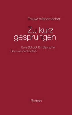 Zu Kurz Gesprungen (Paperback)