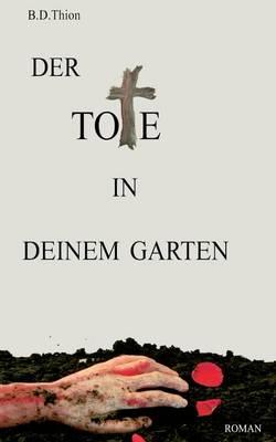 Der Tote in Deinem Garten (Paperback)