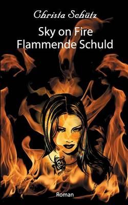 Sky on Fire (Paperback)