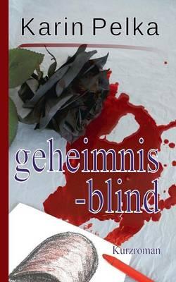 Geheimnisblind (Paperback)