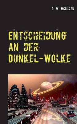 Entscheidung an Der Dunkel-Wolke (Paperback)