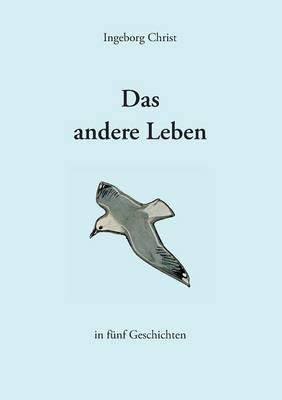 Das Andere Leben (Paperback)