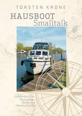 Hausboot SmallTalk (Paperback)