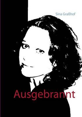 Ausgebrannt (Paperback)