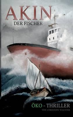 Akin Der Fischer (Paperback)