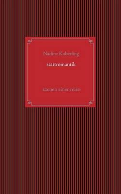 Stattromantik (Paperback)
