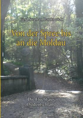 Von der Spree bis an die Moldau (Paperback)