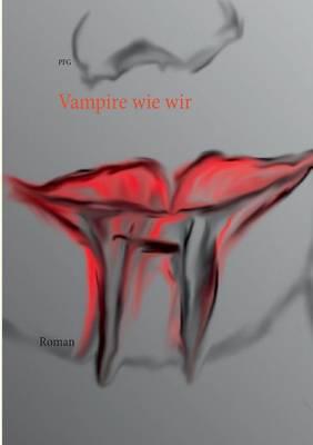 Vampire Wie Wir (Paperback)