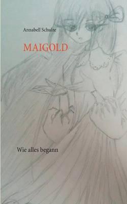 Maigold (Paperback)
