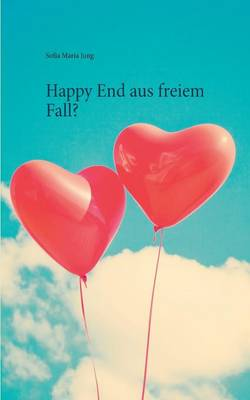 Happy End Aus Freiem Fall? (Paperback)