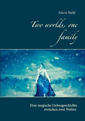 Two Worlds, One Family (Paperback)