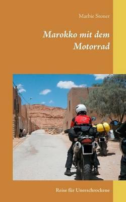 Marokko Mit Dem Motorrad (Paperback)